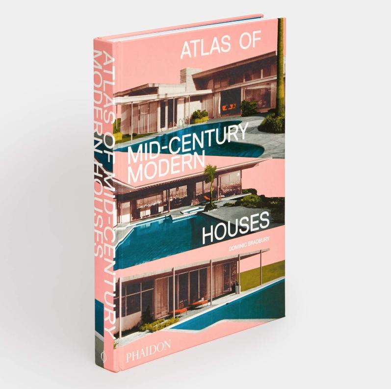 The Atlas of Mid-Century Modern Houses